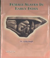 Female sleves in early india